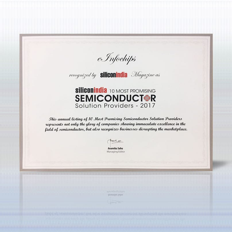 einfochips is recognized by Siliconindia Magazine as 10 Most Promising Semiconductor Solution Providers - 2017