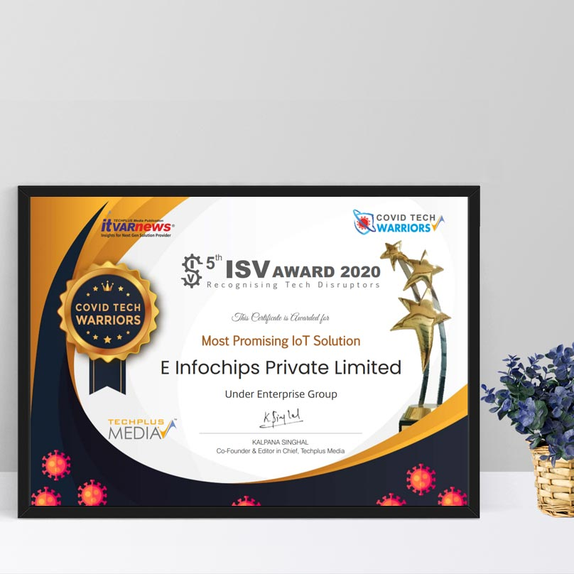 "Won ""Most Promising IoT Solution"" award under ""Enterprise Group"" at 5th ISV Virtual Summit & Awards 2020"