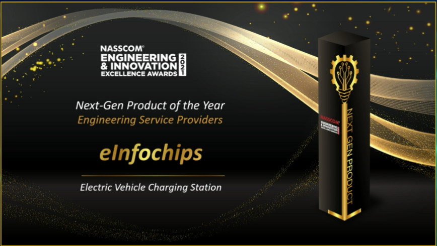 eInfochips wins Next-Gen Product of the Year (Engineering Service Providers) for Electric Vehicle Charging Station project, in the first edition of NASSCOM Engineering & Innovation Excellence Awards 2021